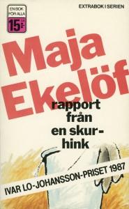 """Maja Ekelöfs """"Rapport från en skurhink"""""""